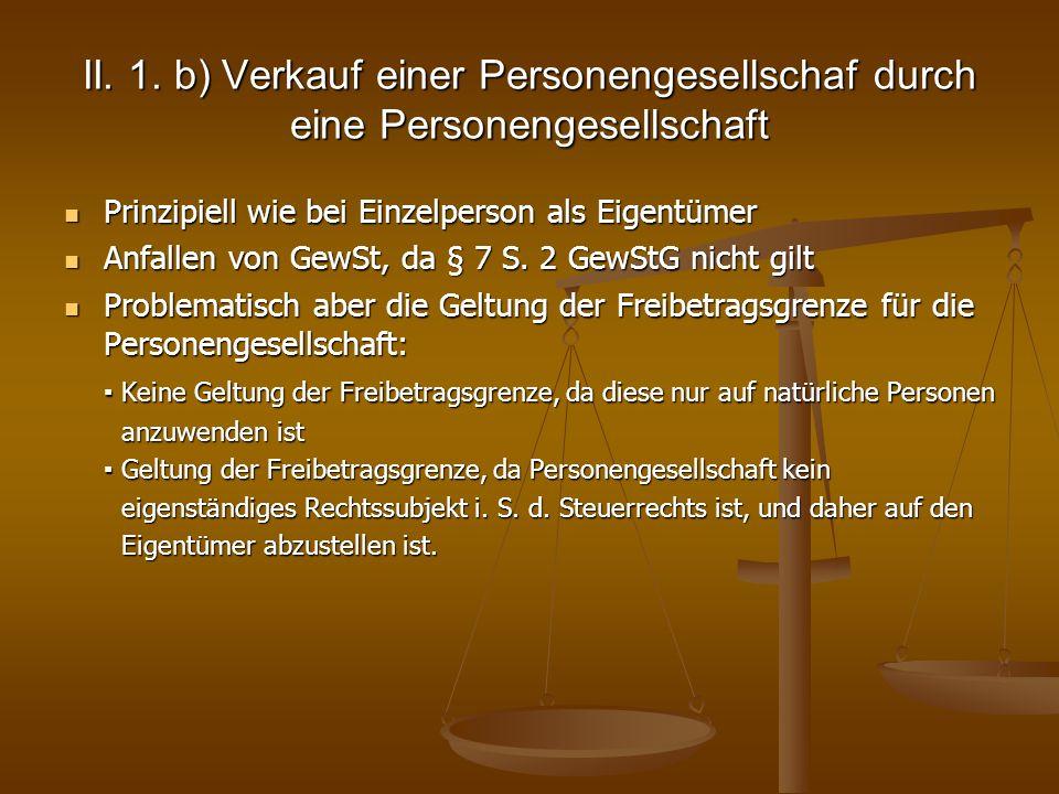 II. 1. b) Verkauf einer Personengesellschaf durch eine Personengesellschaft