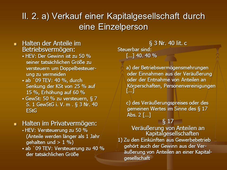 II. 2. a) Verkauf einer Kapitalgesellschaft durch eine Einzelperson