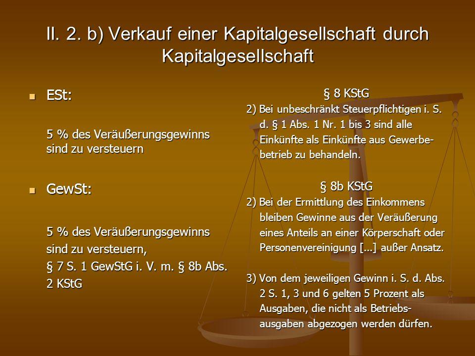 II. 2. b) Verkauf einer Kapitalgesellschaft durch Kapitalgesellschaft