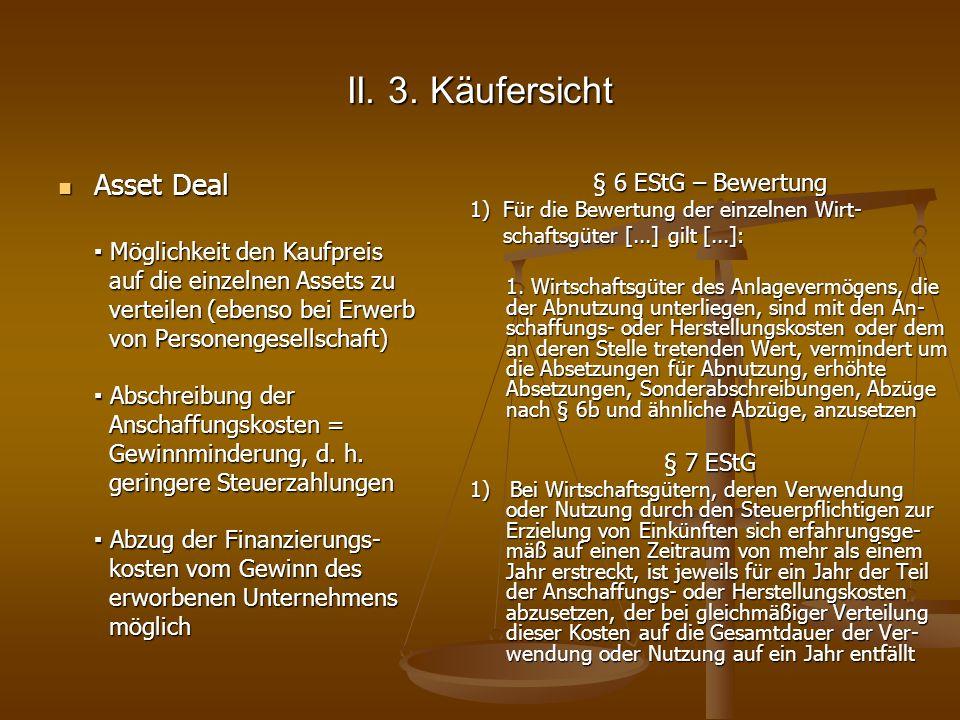 II. 3. Käufersicht Asset Deal § 6 EStG – Bewertung