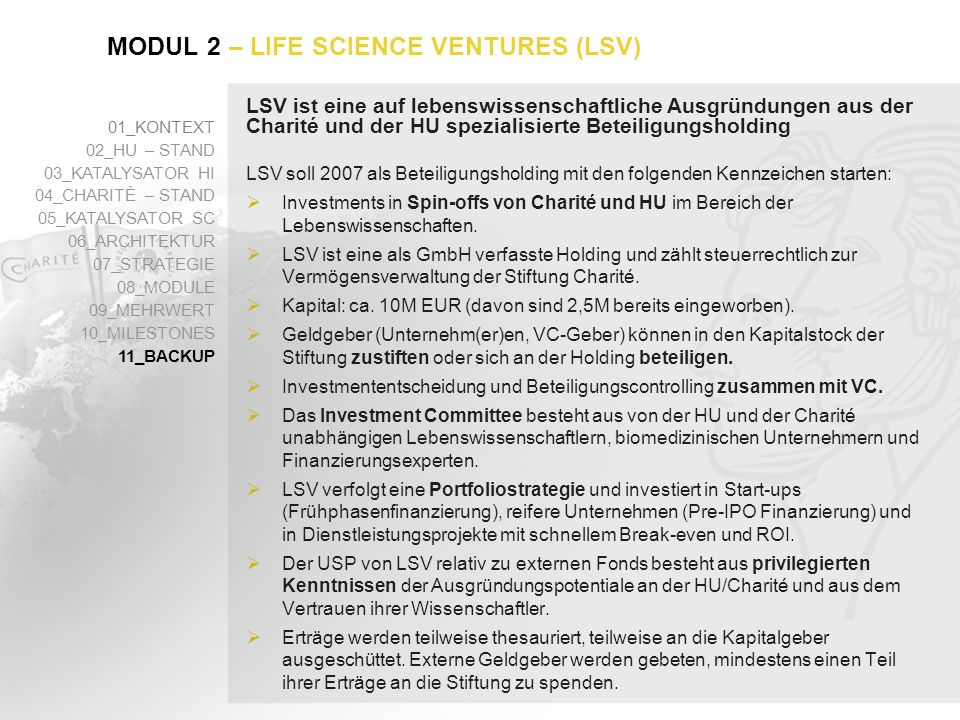 – LIFE SCIENCE VENTURES (LSV)