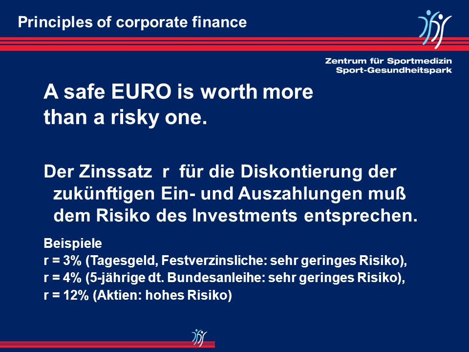A safe EURO is worth more than a risky one.