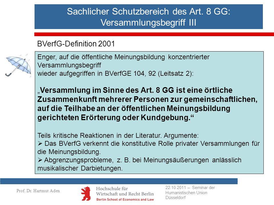 Sachlicher Schutzbereich des Art. 8 GG: Versammlungsbegriff III