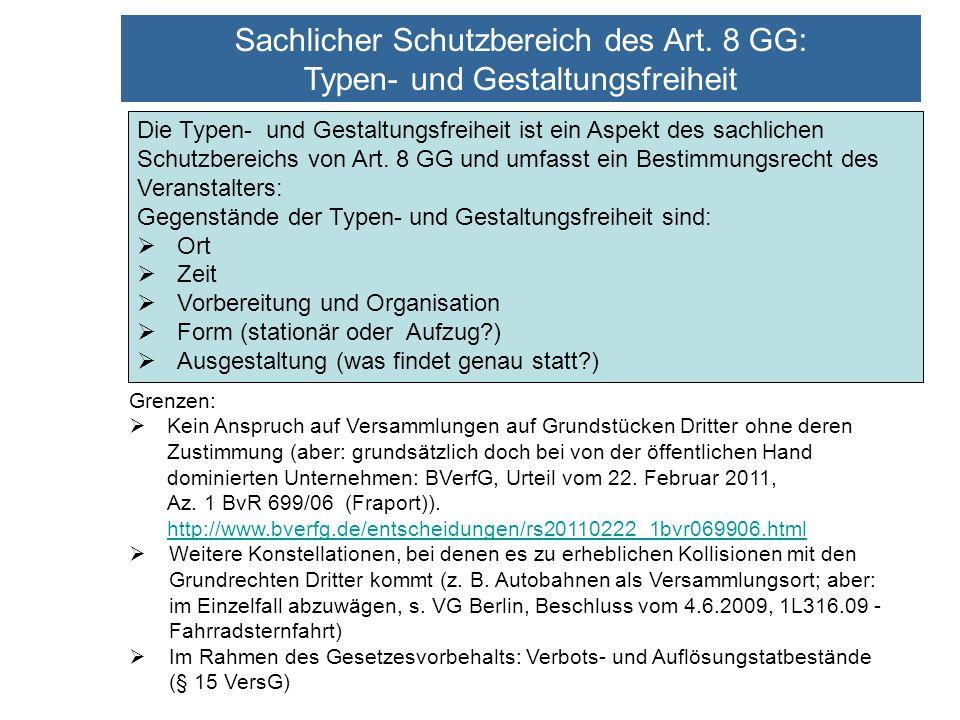 Sachlicher Schutzbereich des Art. 8 GG: Typen- und Gestaltungsfreiheit