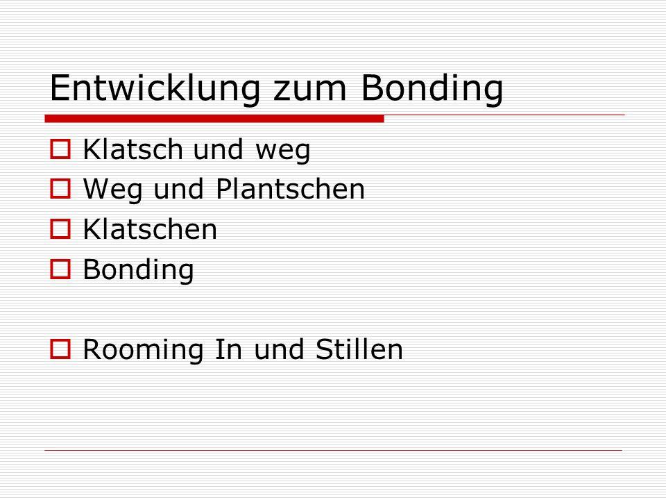 Entwicklung zum Bonding