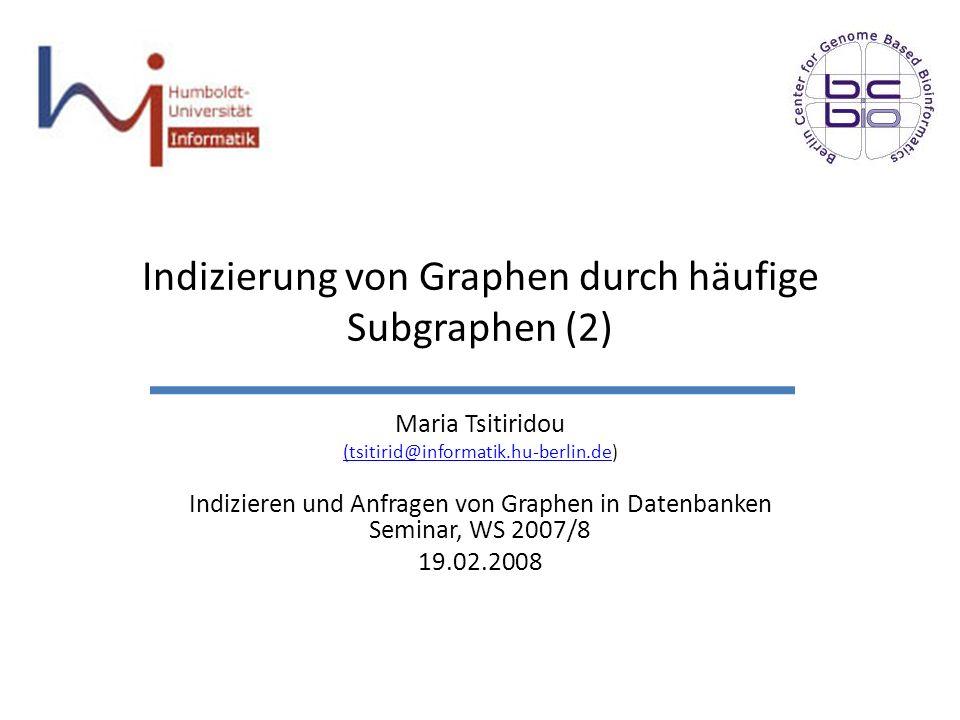 Indizierung von Graphen durch häufige Subgraphen (2)