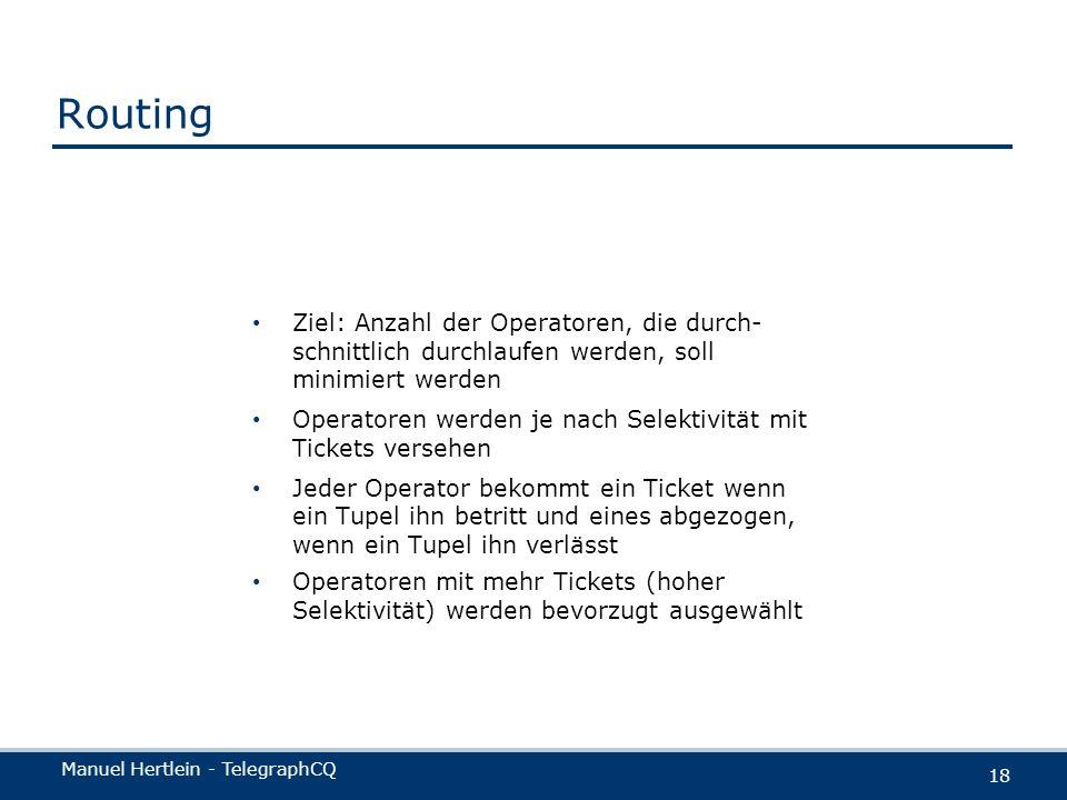 Routing Ziel: Anzahl der Operatoren, die durch-schnittlich durchlaufen werden, soll minimiert werden.