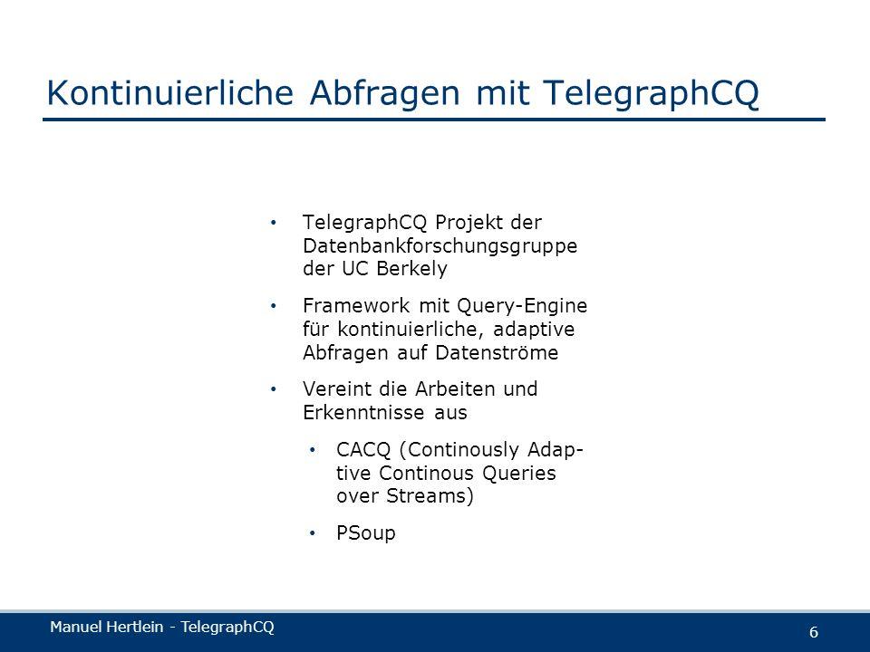 Kontinuierliche Abfragen mit TelegraphCQ