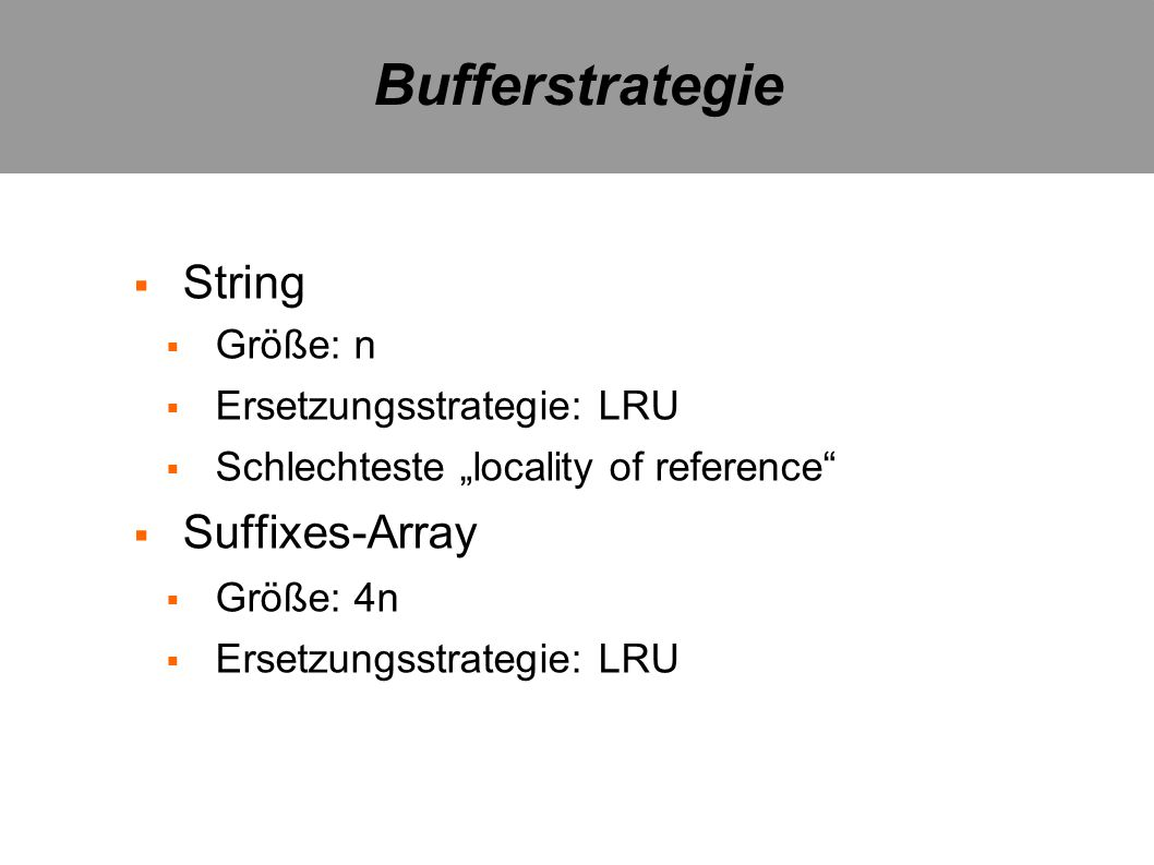Bufferstrategie String Suffixes-Array Größe: n