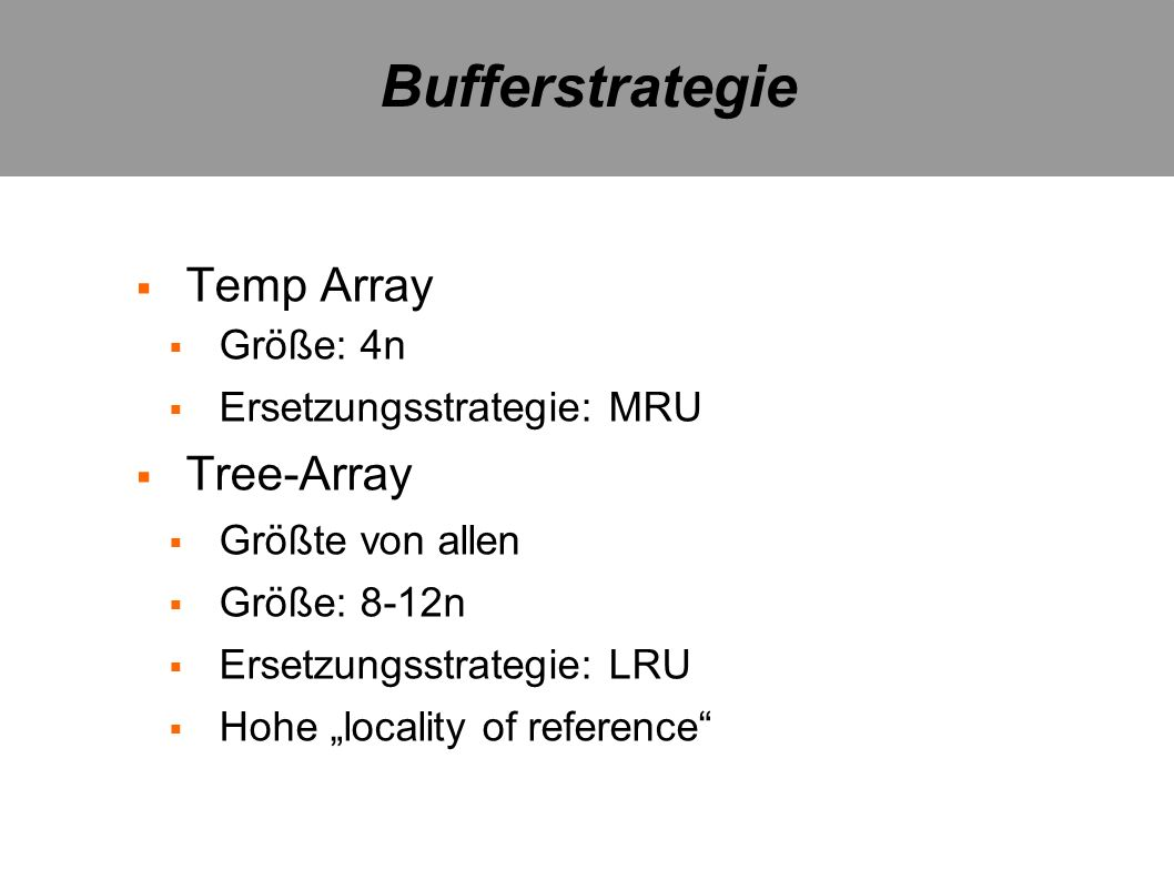 Bufferstrategie Temp Array Tree-Array Größe: 4n
