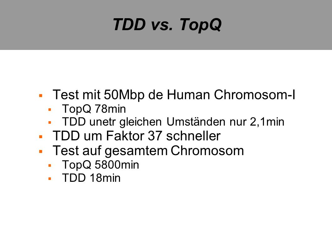 TDD vs. TopQ Test mit 50Mbp de Human Chromosom-I