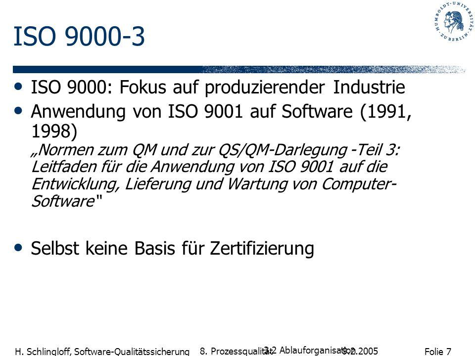 ISO 9000-3 ISO 9000: Fokus auf produzierender Industrie