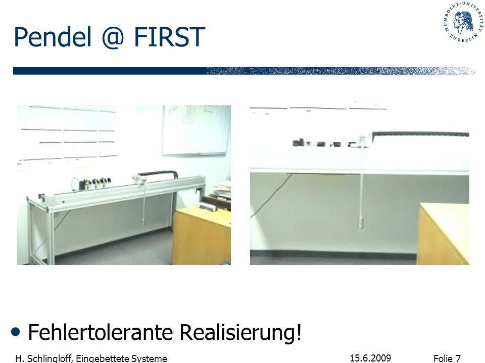 Pendel @ FIRST Fehlertolerante Realisierung! 15.6.2009