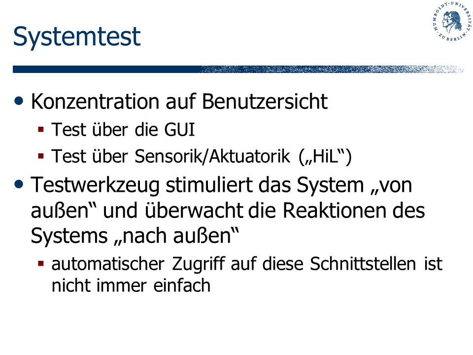 Systemtest Konzentration auf Benutzersicht