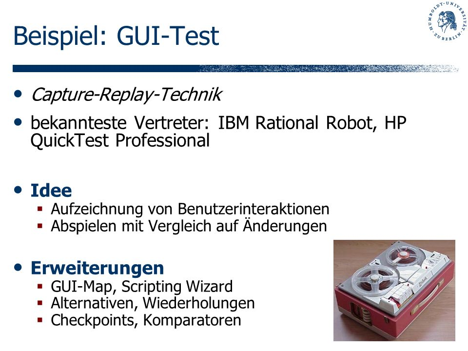 Beispiel: GUI-Test Capture-Replay-Technik