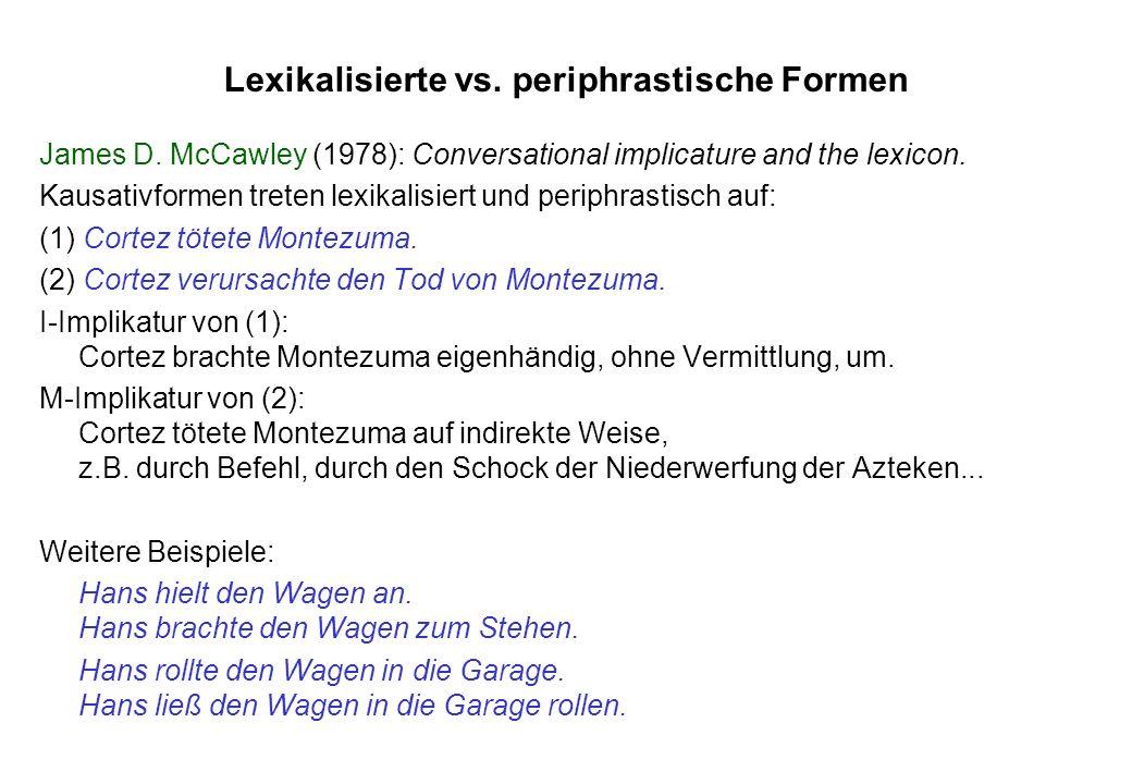 Lexikalisierte vs. periphrastische Formen