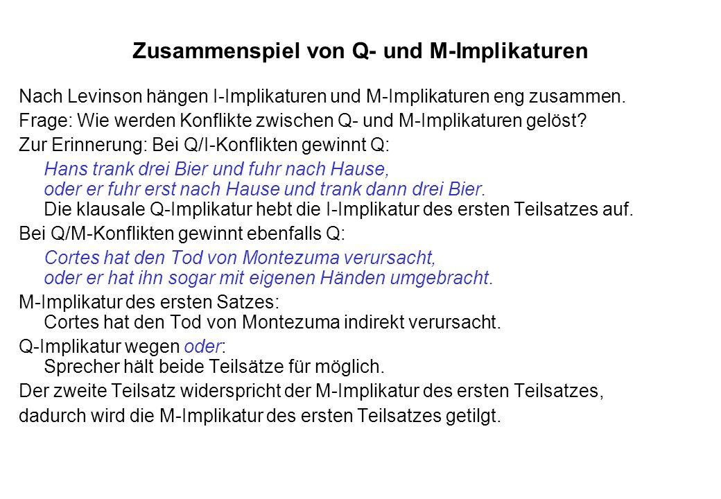Zusammenspiel von Q- und M-Implikaturen