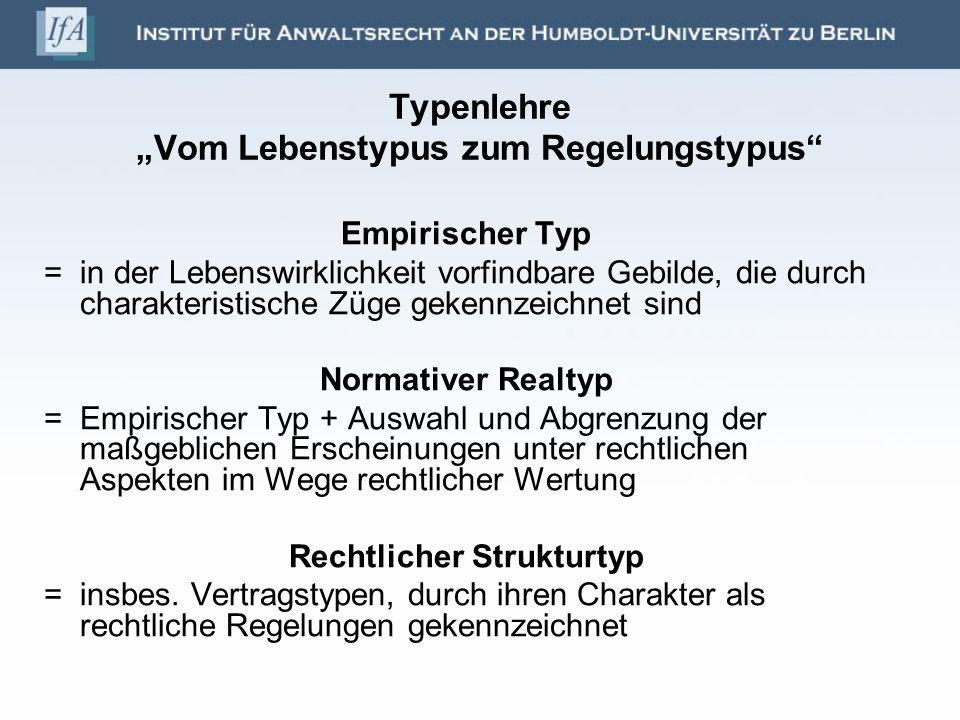 """Typenlehre """"Vom Lebenstypus zum Regelungstypus"""