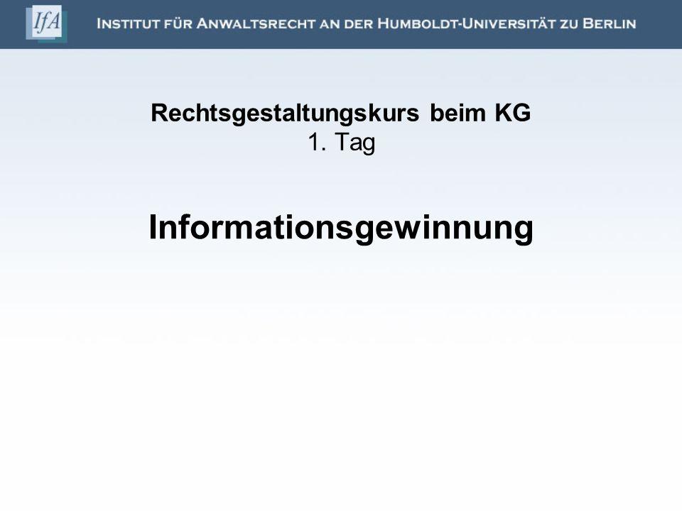 Rechtsgestaltungskurs beim KG 1. Tag