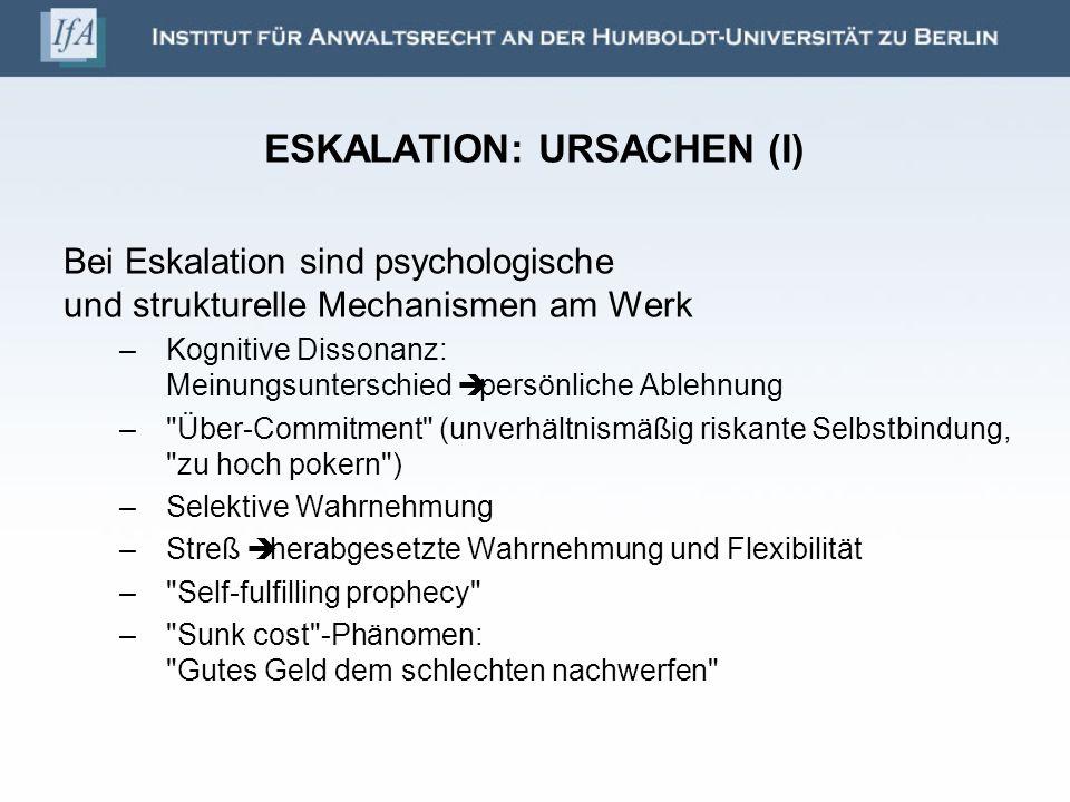 ESKALATION: URSACHEN (I)
