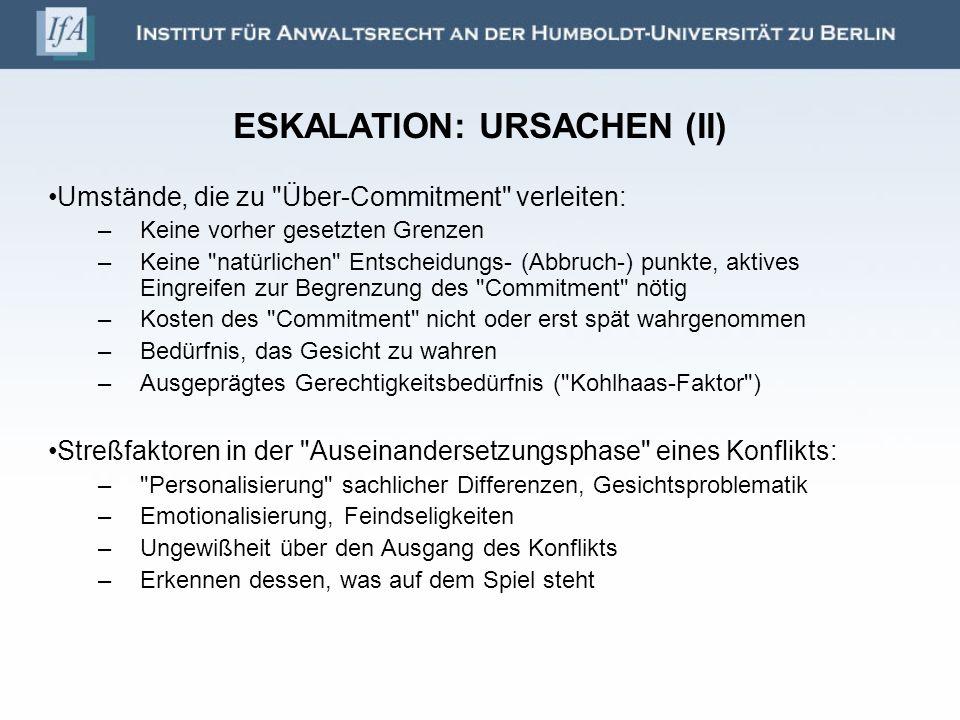 ESKALATION: URSACHEN (II)
