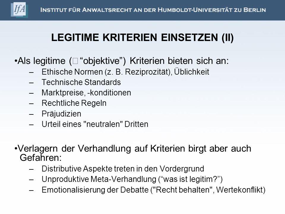 LEGITIME KRITERIEN EINSETZEN (II)