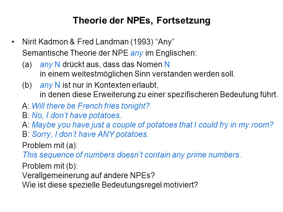 Theorie der NPEs, Fortsetzung