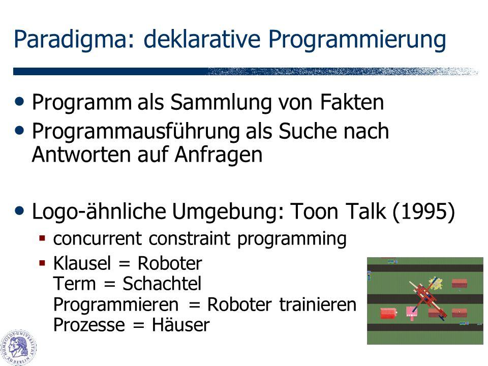 Paradigma: deklarative Programmierung