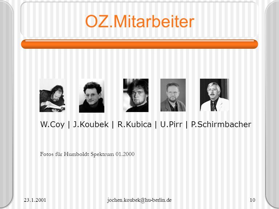 OZ.Mitarbeiter W.Coy | J.Koubek | R.Kubica | U.Pirr | P.Schirmbacher