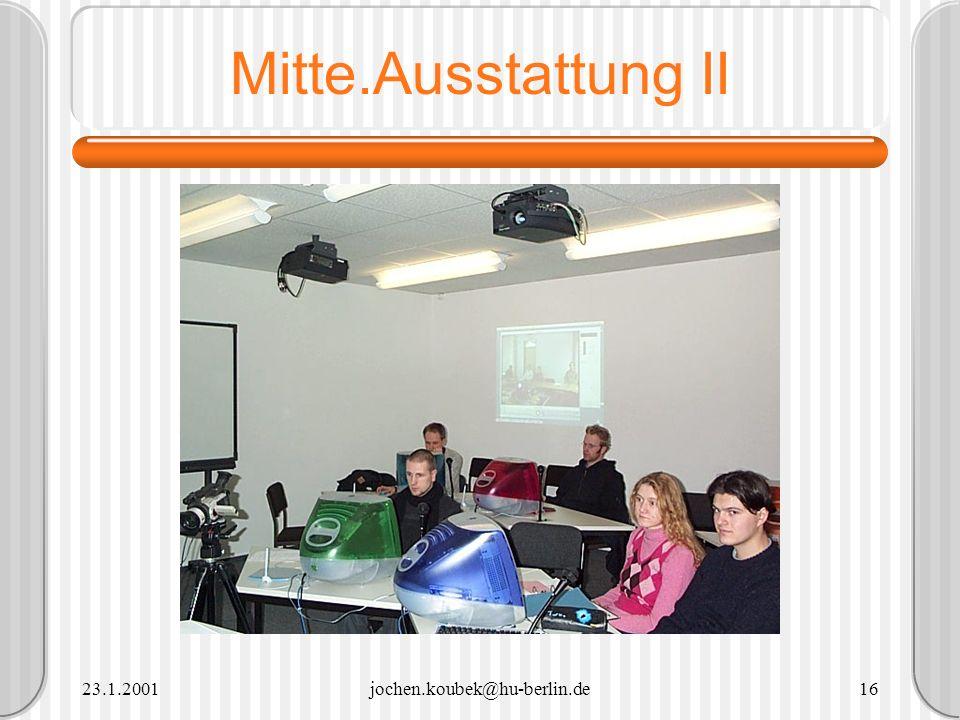 Mitte.Ausstattung II 23.1.2001 jochen.koubek@hu-berlin.de
