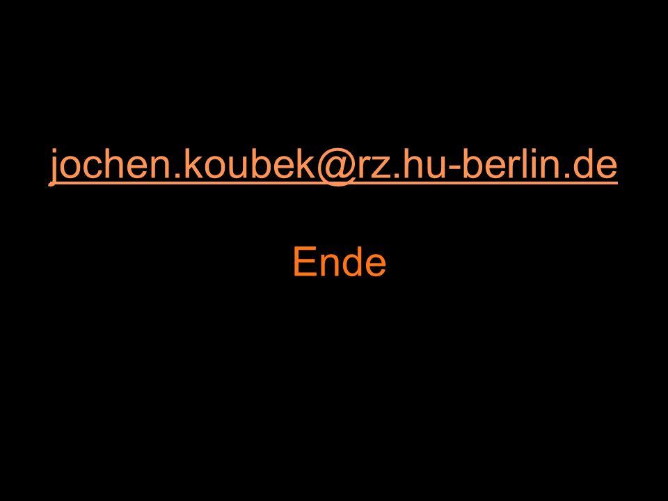 jochen.koubek@rz.hu-berlin.de Ende