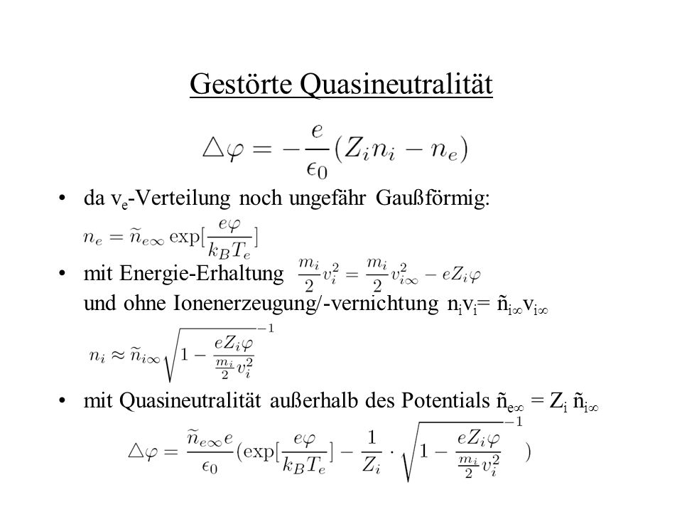 Gestörte Quasineutralität