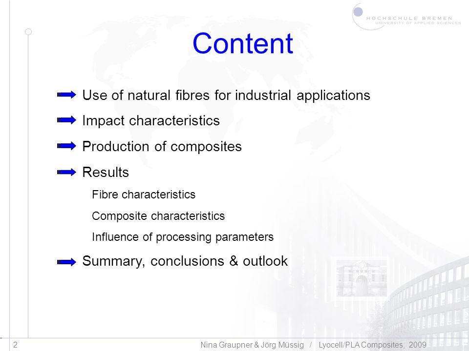 Content Use of natural fibres for industrial applications