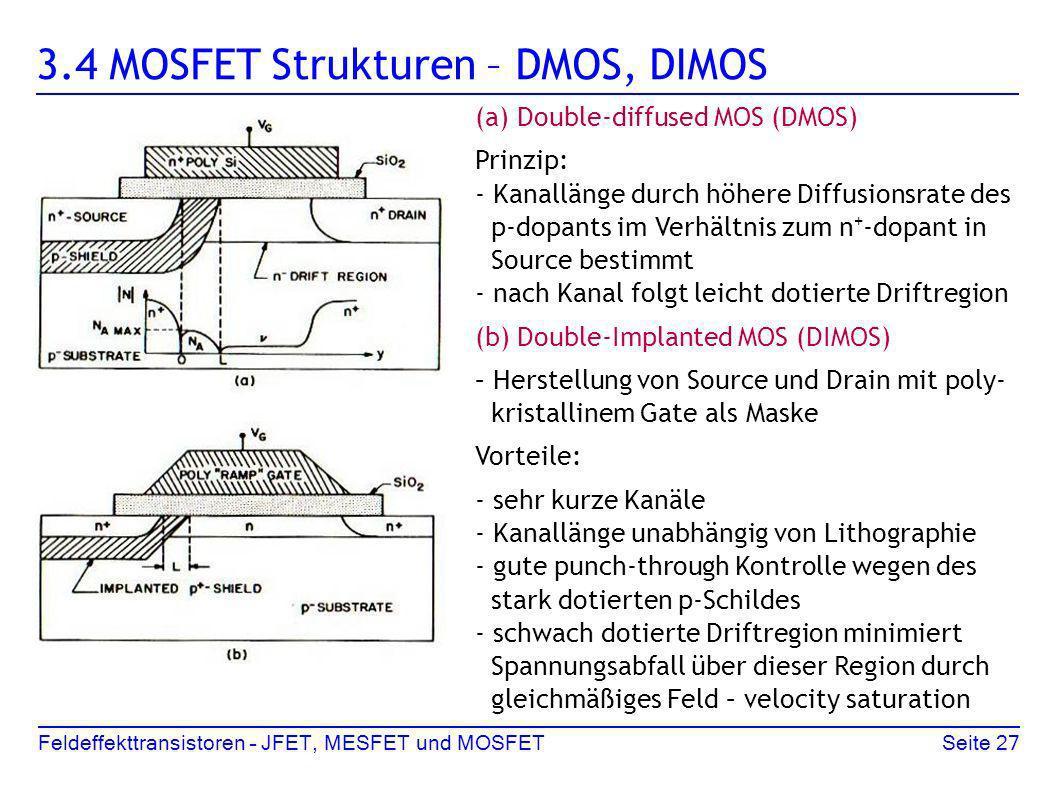 3.4 MOSFET Strukturen – DMOS, DIMOS