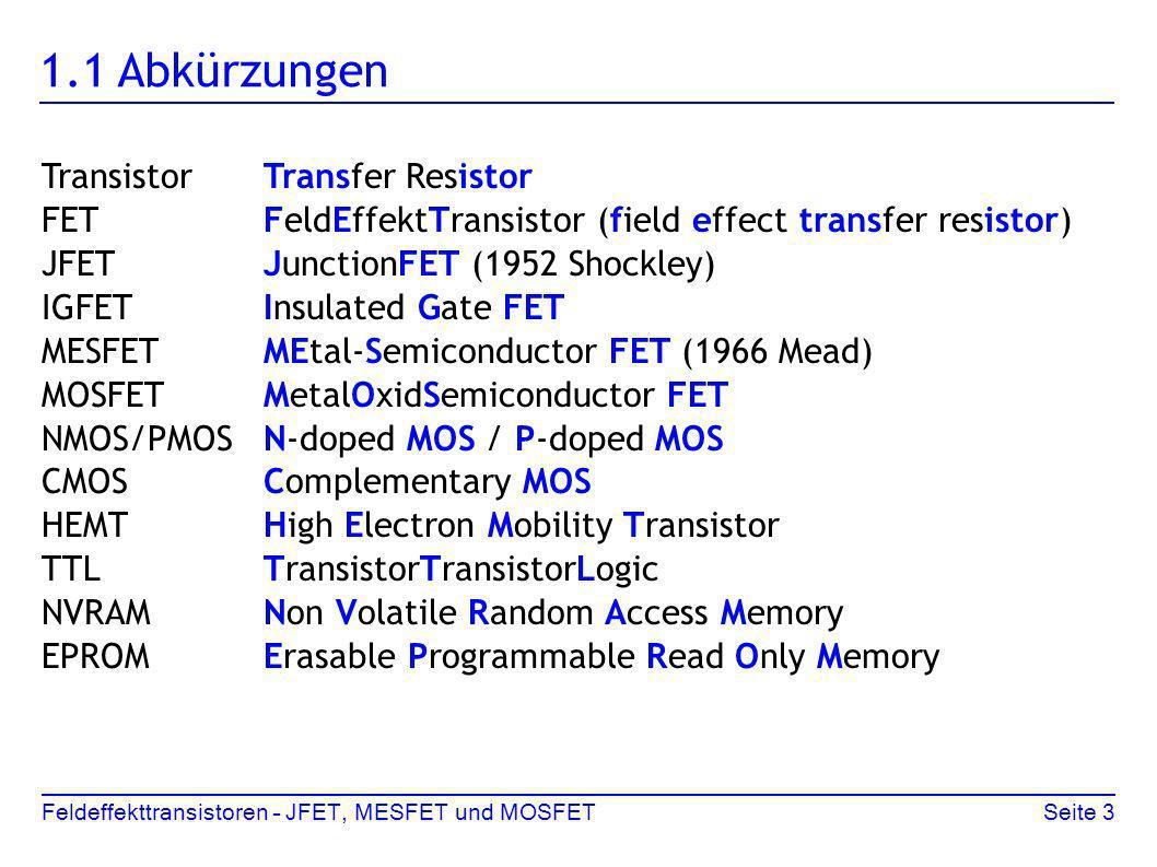 1.1 Abkürzungen Transistor Transfer Resistor