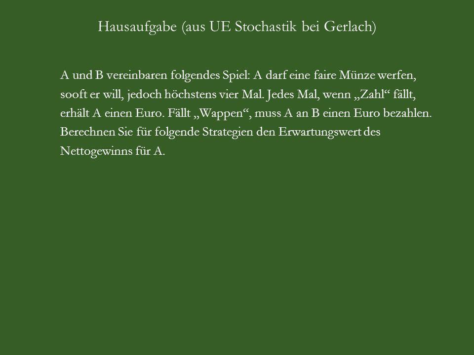 Hausaufgabe (aus UE Stochastik bei Gerlach)