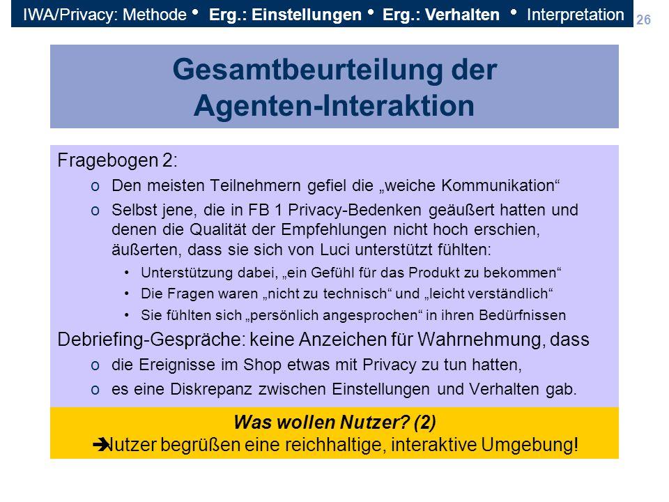 Gesamtbeurteilung der Agenten-Interaktion