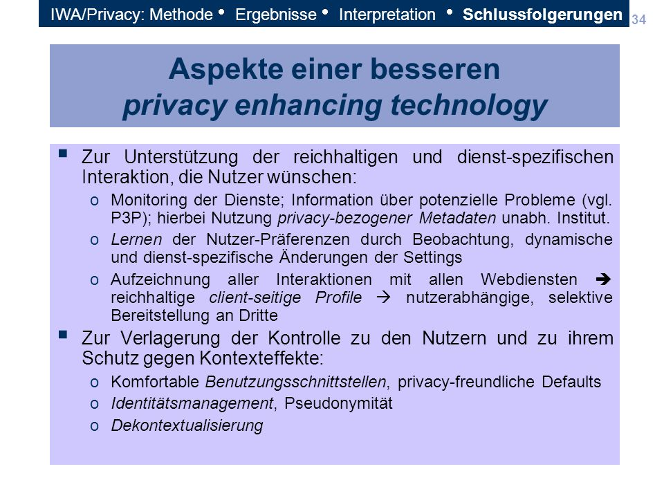 Aspekte einer besseren privacy enhancing technology