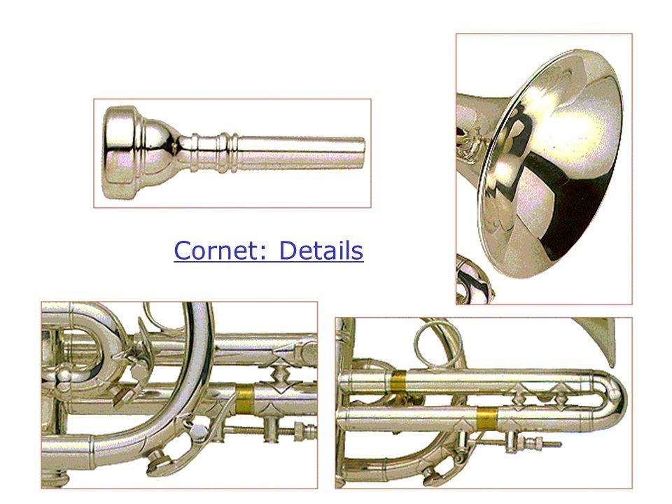 Cornet: Details