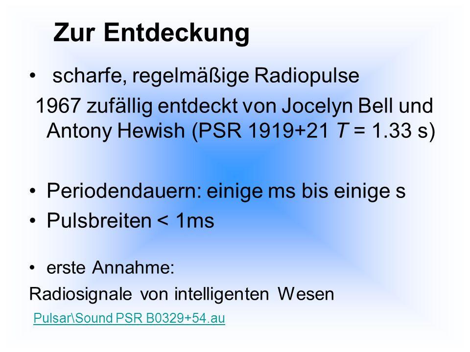 Zur Entdeckung scharfe, regelmäßige Radiopulse