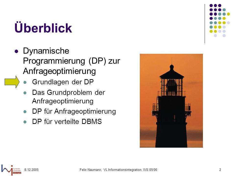 Felix Naumann, VL Informationsintegration, WS 05/06
