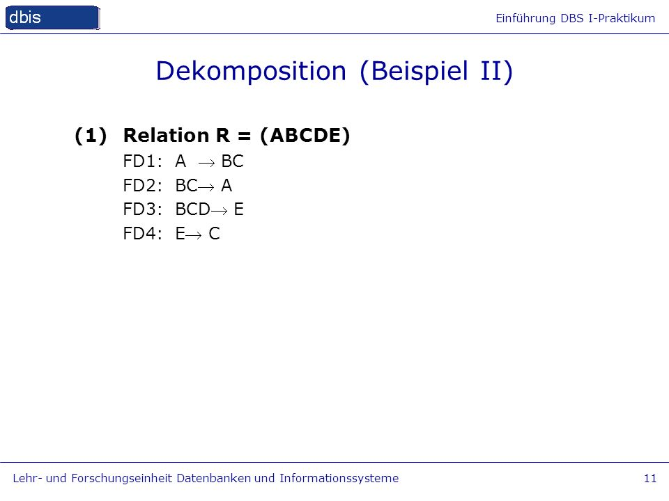 Dekomposition (Beispiel II)