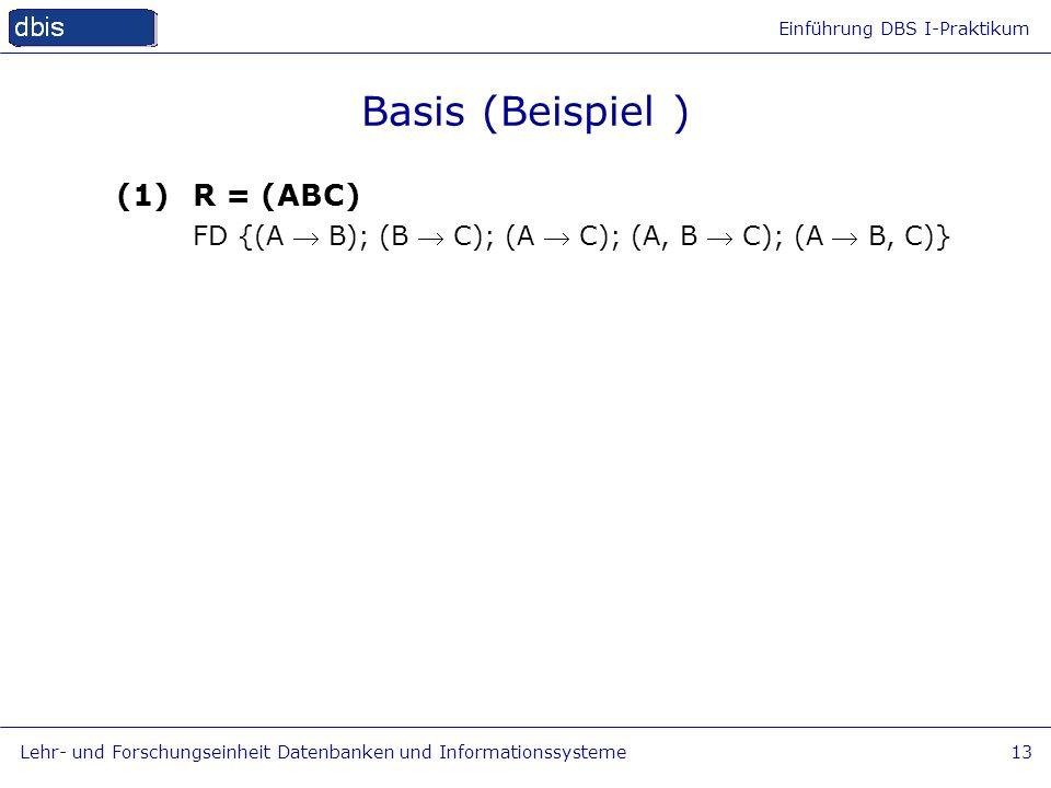 Basis (Beispiel ) (1) R = (ABC)