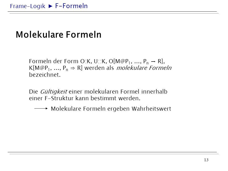 Molekulare Formeln ▶ F-Formeln