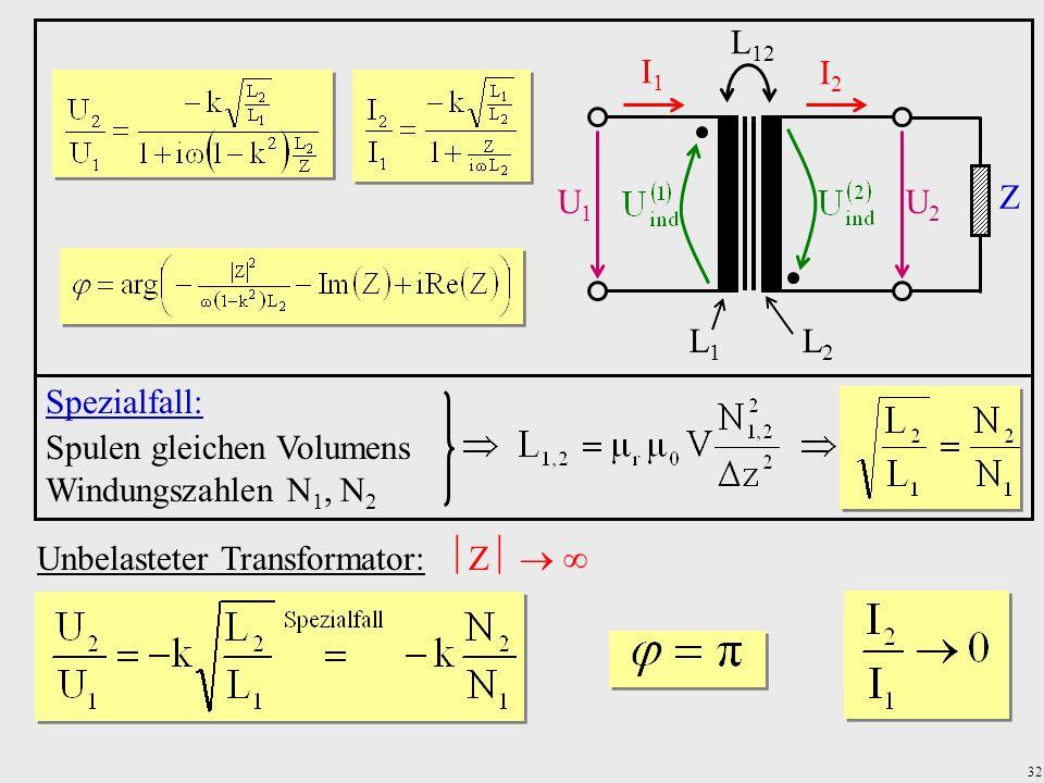Spulen gleichen Volumens Windungszahlen N1, N2