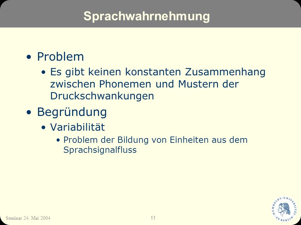 Sprachwahrnehmung Problem Begründung