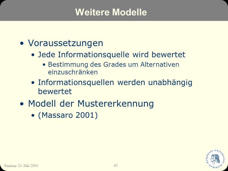Weitere Modelle Voraussetzungen Modell der Mustererkennung