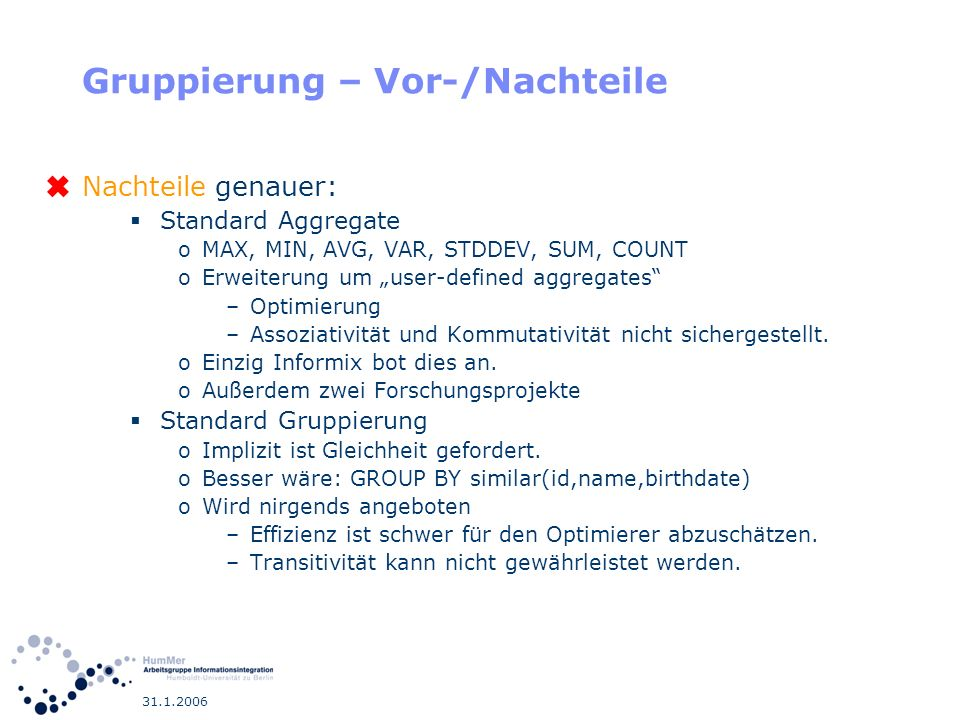 Gruppierung – Vor-/Nachteile