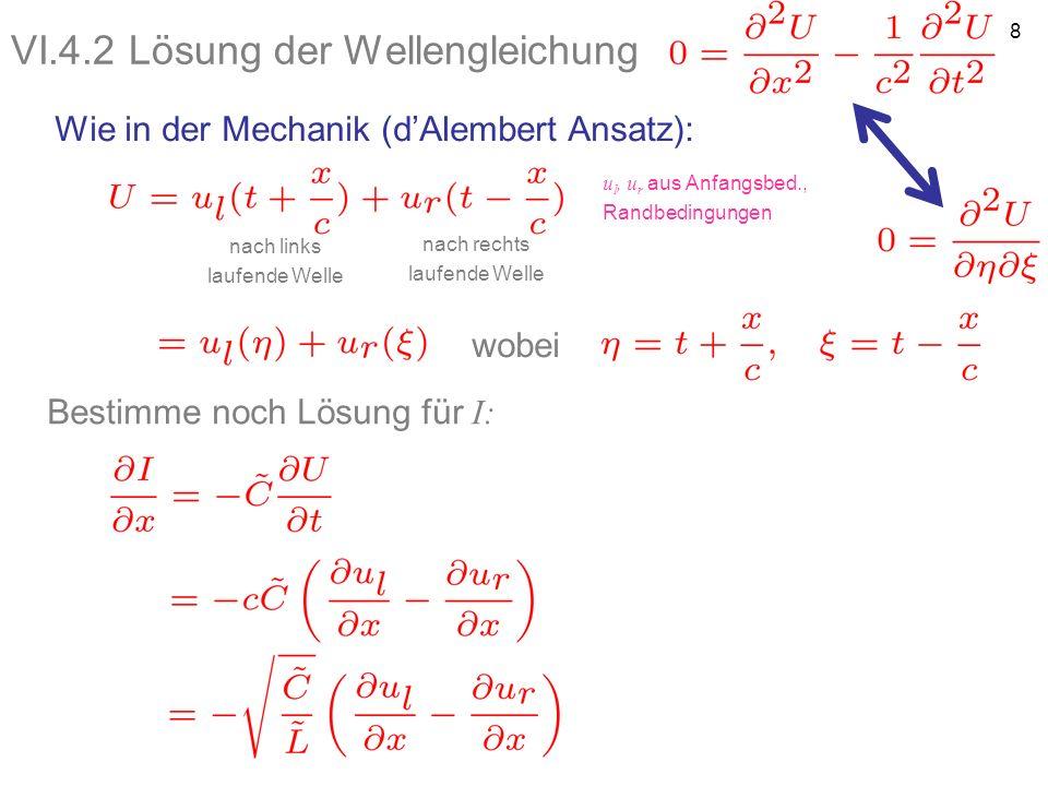 VI.4.2 Lösung der Wellengleichung