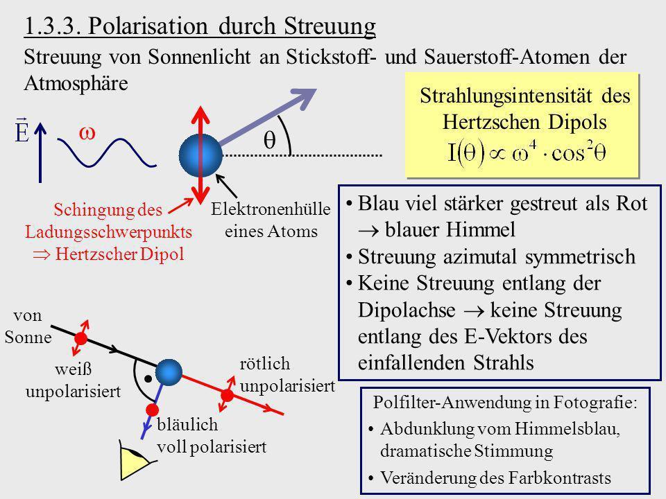 1.3.3. Polarisation durch Streuung